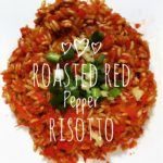 Compassionate Cooking – Roasted Red Pepper Risotto