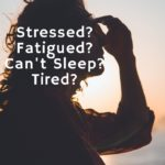 Adrenal Fatigue: What Is It?