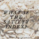What is the Satiety Index?