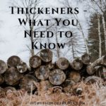 Thickeners – What You Need to Know