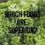 What Makes Broccoli and Kale Superior Foods?